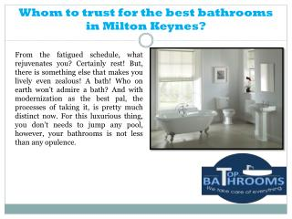 Whom to trust for the best bathrooms in Milton Keynes?