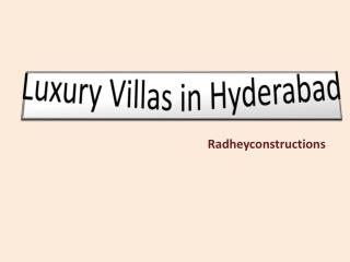 Luxury Villas in Hyderabad