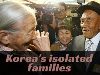 Korea's isolated families