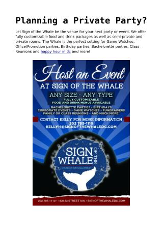Sign of the Whale be the venue for your next party or event.