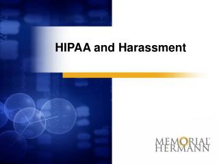 HIPAA and Harassment