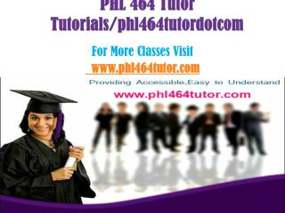 PHL 464 Tutor Peer Educator/phl464tutordotcom