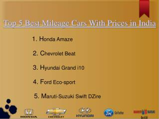 Top 5 Best Mileage Cars With Prices in India