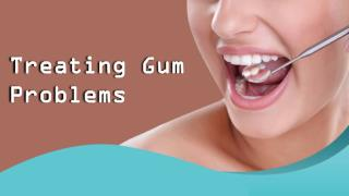 Treating Gum Problems