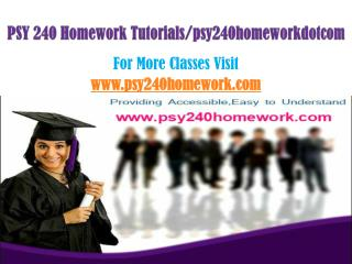 PSY 240 Homework Peer Educator/psy240homeworkdotcom