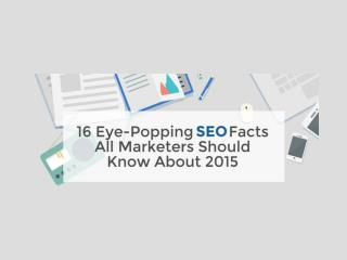 16 Must-Know SEO Facts About 2015