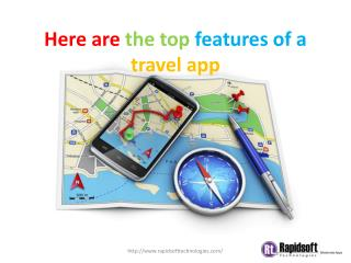 Here are the top features of a travel app