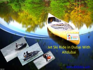 Jet ski ride in dubai with altdubai