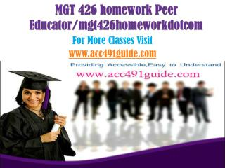 MGT 426 homework Peer Educator/mgt426homeworkdotcom