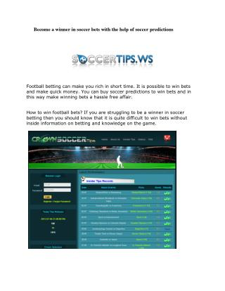 Become a winner in soccer bets with the help of soccer predictions