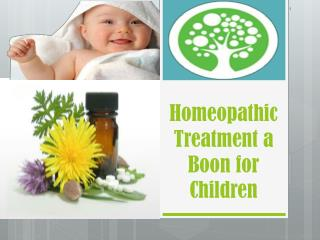 Homeopathic Treatment a Boon for Children