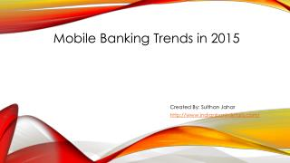 Trends Mobile Banking in 2015.