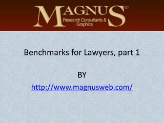 Benchmarks for Lawyers, part 1