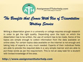 The Benefits that Comes With Use of Dissertation Writing Service