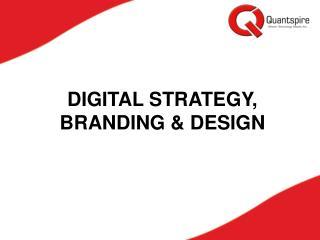 Digital Strategy, Branding & Design