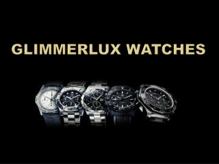 Some Of The Best Things About Gifting Glimmerlux Watch