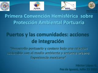 Puertos y las comunidades: acciones de integraci n