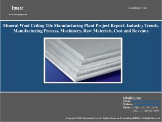 Mineral Wool Ceiling Tiles Manufacturing Project Report