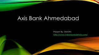 Axis Bank in Ahmedabad
