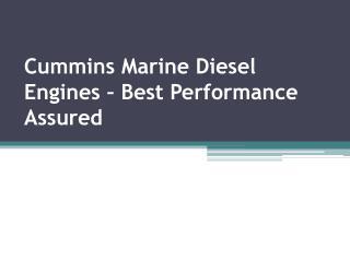 Cummins Marine Diesel Engines – Best Performance Assured