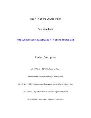 ABS 417 Entire Course (Ash)