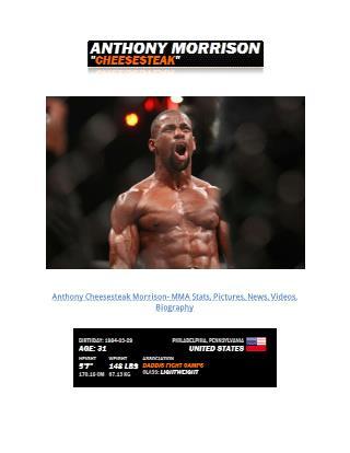 Anthony Morrison- An MMA Rising Star from Philadelphia