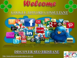 Google Adword Consultant | Discover SEO Brisbane