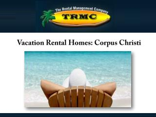 Vacation Rental Homes: Corpus Christi