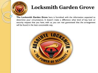 Locksmith Garden Grove , Orange County California Locksmith