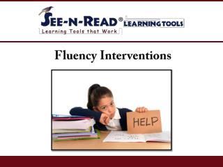 Fluency Interventions