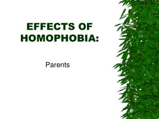 EFFECTS OF HOMOPHOBIA: