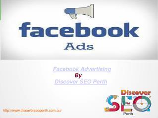 Facebook advertising  |  Discover SEO Perth