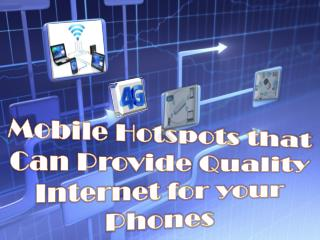 Mobile Hotspots that Can Provide Quality Internet for your Phones