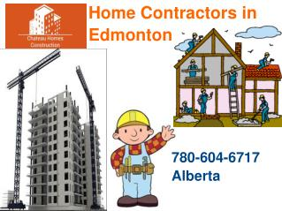 Reasonable Home Renovation & General Contractors in Edmonton