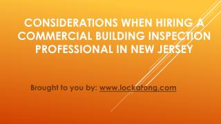 Considerations When Hiring A Commercial Building Inspection Professional In New Jersey