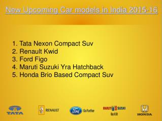 New Upcoming Car Models in India 2015-16
