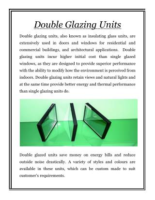 Double Glazing Units