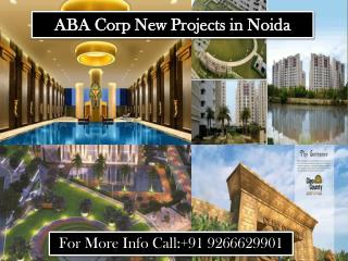Aba Corp New Projects in Noida