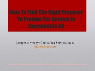 How To Find The Right Preparer To Provide Tax Service In Sacramento CA