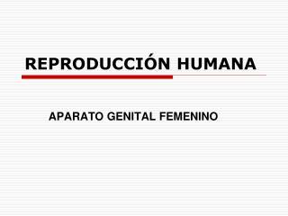 REPRODUCCI N HUMANA