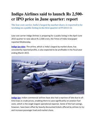 Indigo Airlines said to launch Rs 2,500-cr IPO price in June quarter: report