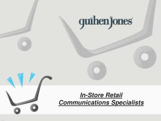 GuihenJones - In-Store Retail Communications Specialists