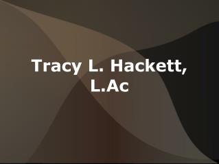 Tracy L. Hackett