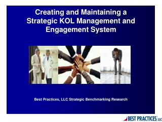 Maintaining a Strategic KOL Management System