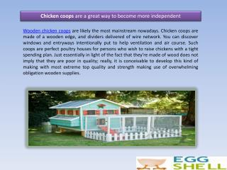 Chicken coops are a great way to become more independent