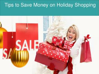 Tips to Save Money on Holiday Shopping