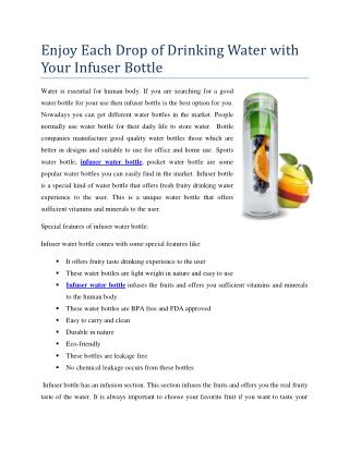 Enjoy Each Drop of Drinking Water with Your Infuser Bottle