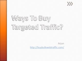 Best Tips To Drive Targeted Traffic