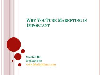 Why YouTube Marketing is Important