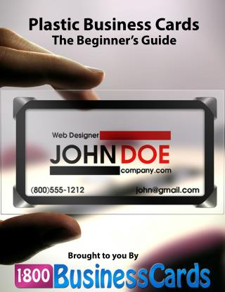 Plastic Business Cards: The Beginner's Guide